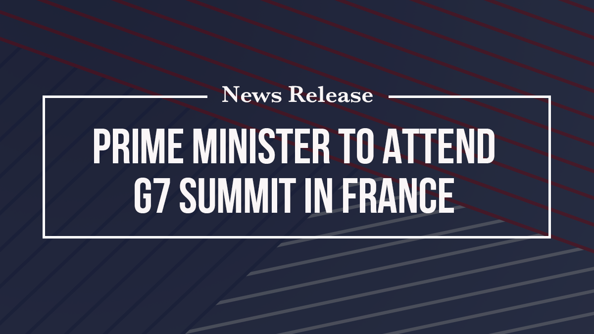 Prime Minister to attend G7 Summit in France
