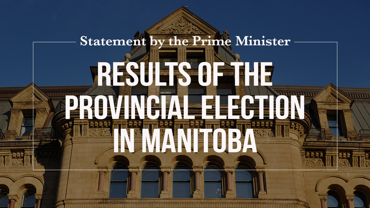 Statement by the Prime Minister on the results of the provincial election in Manitoba