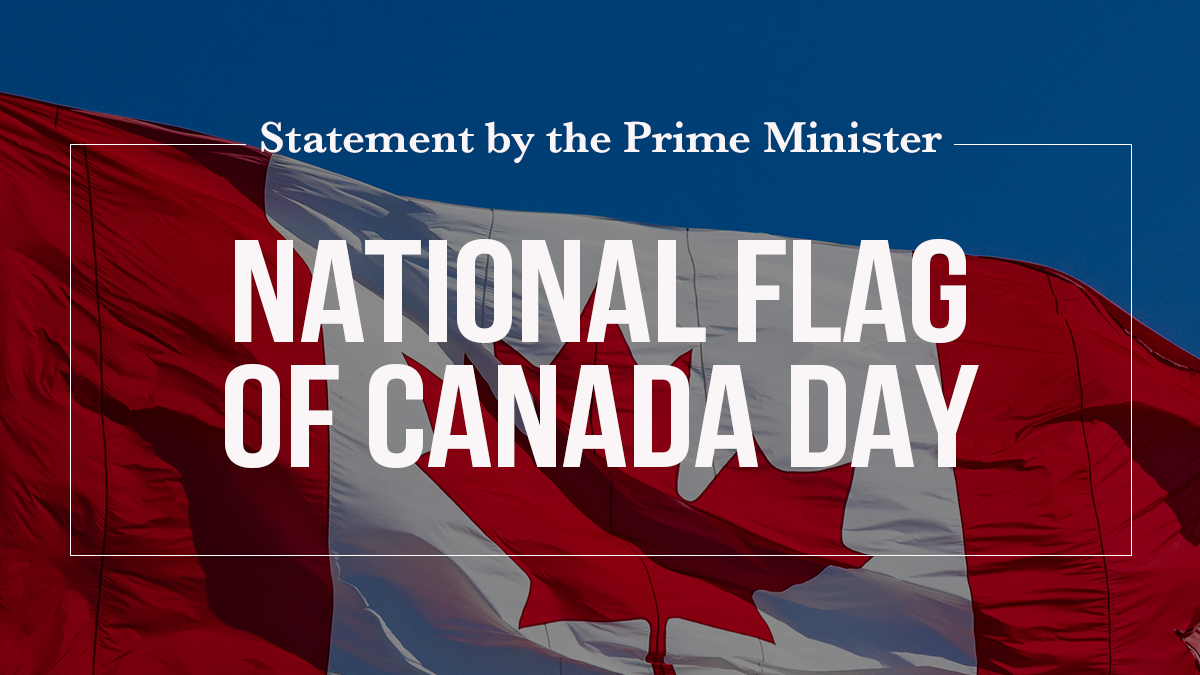 Statement by the Prime Minister on National Flag of Canada Day